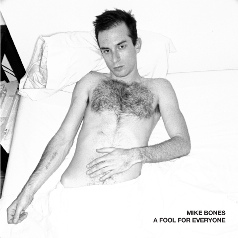 Mike Bones - A Fool For Everyone album cover