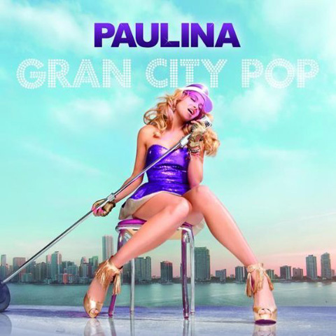 Paulina Rubio - Gran City Pop album cover