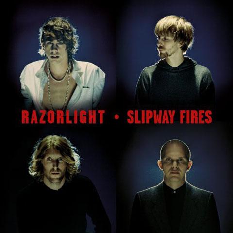 Razorlight - Slipway Fires album cover