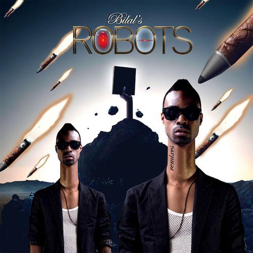 Bilal - Robots Remixes EP